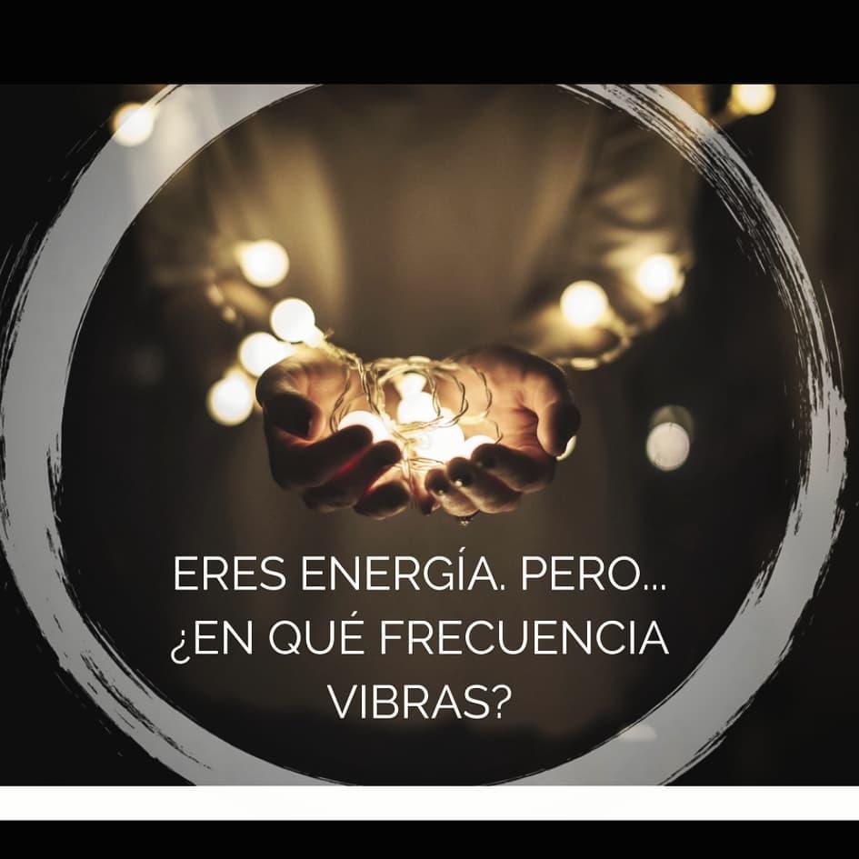 eres-energia-cual-es-tu-frecuencia-como-elevar-tu-frecuencia-como-cambiar-tu-vibracion